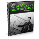 What Type of Trader Are you?